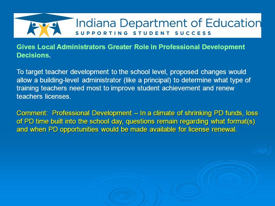 Reduces Teacher Licensing Categories.