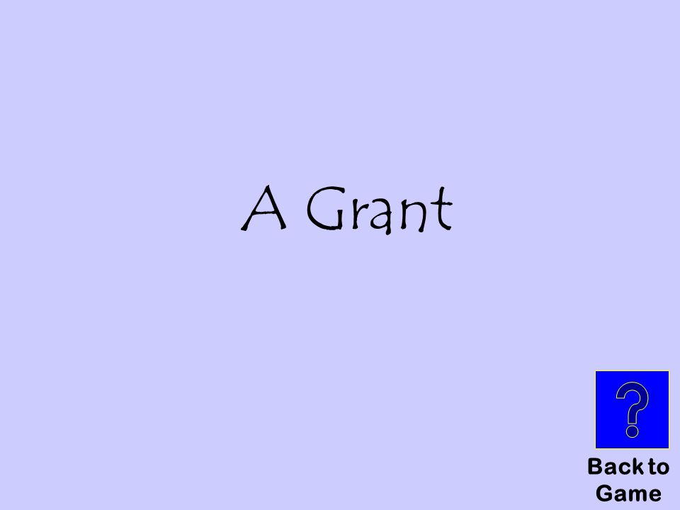 Back to Game A Grant