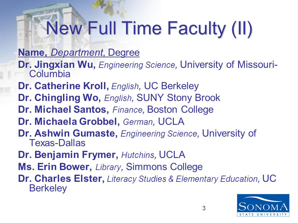 3 New Full Time Faculty (II) Name, Department, Degree Dr.