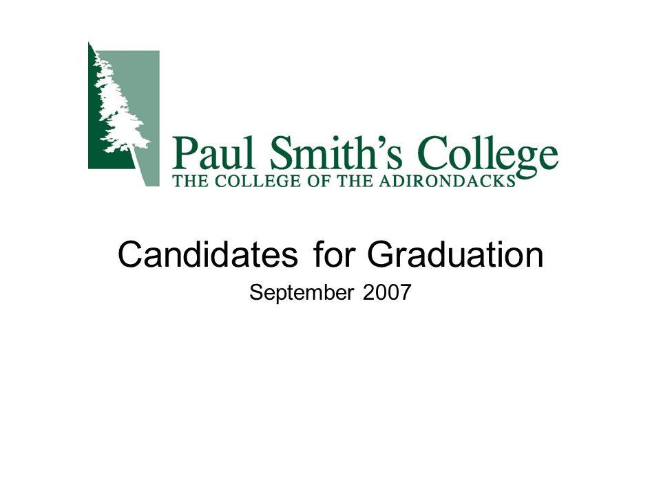 Candidates for Graduation September 2007