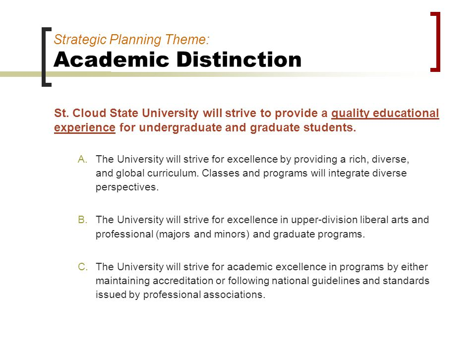 Strategic Planning Theme: Academic Distinction St.