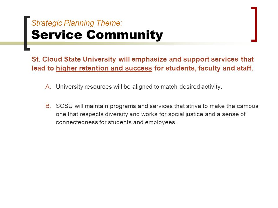 Strategic Planning Theme: Service Community St.
