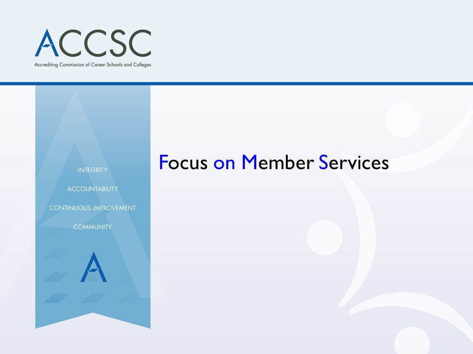 Focus on Member Services