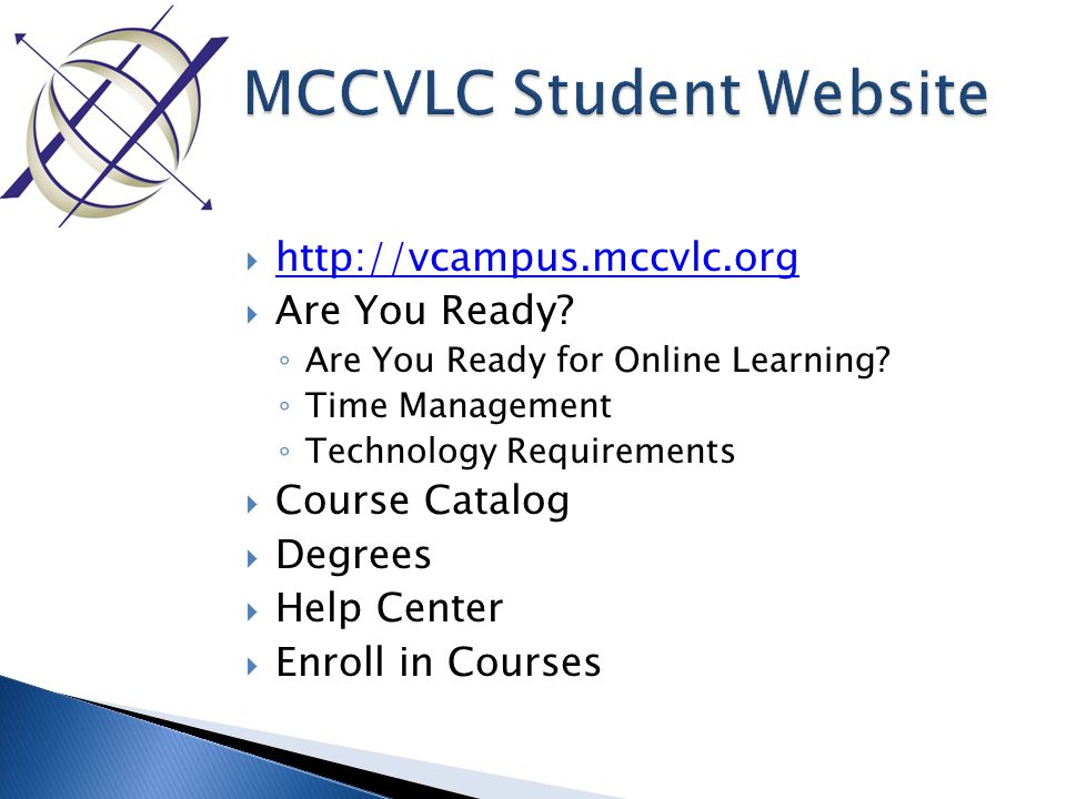  http://vcampus.mccvlc.org http://vcampus.mccvlc.org  Are You Ready.