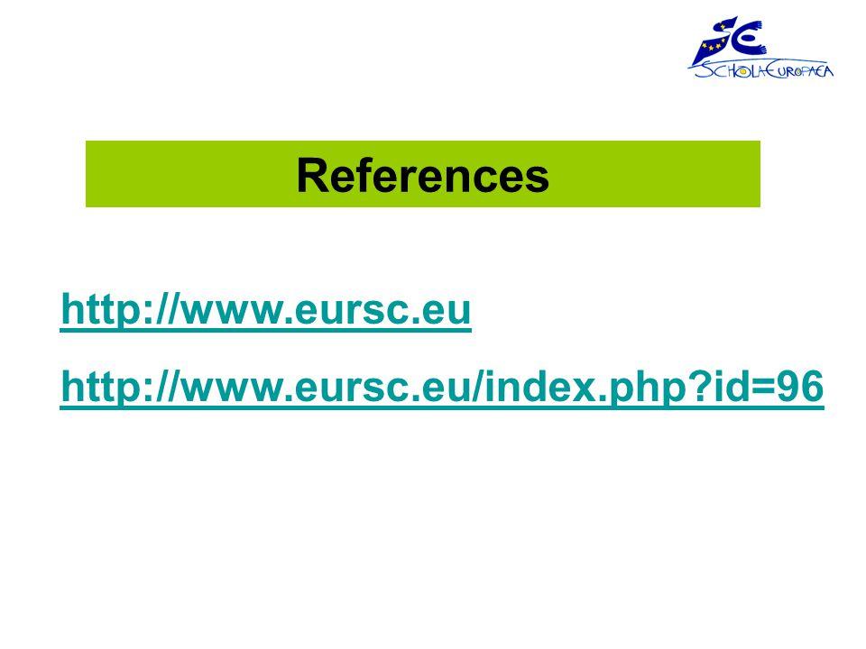 References http://www.eursc.eu http://www.eursc.eu/index.php id=96