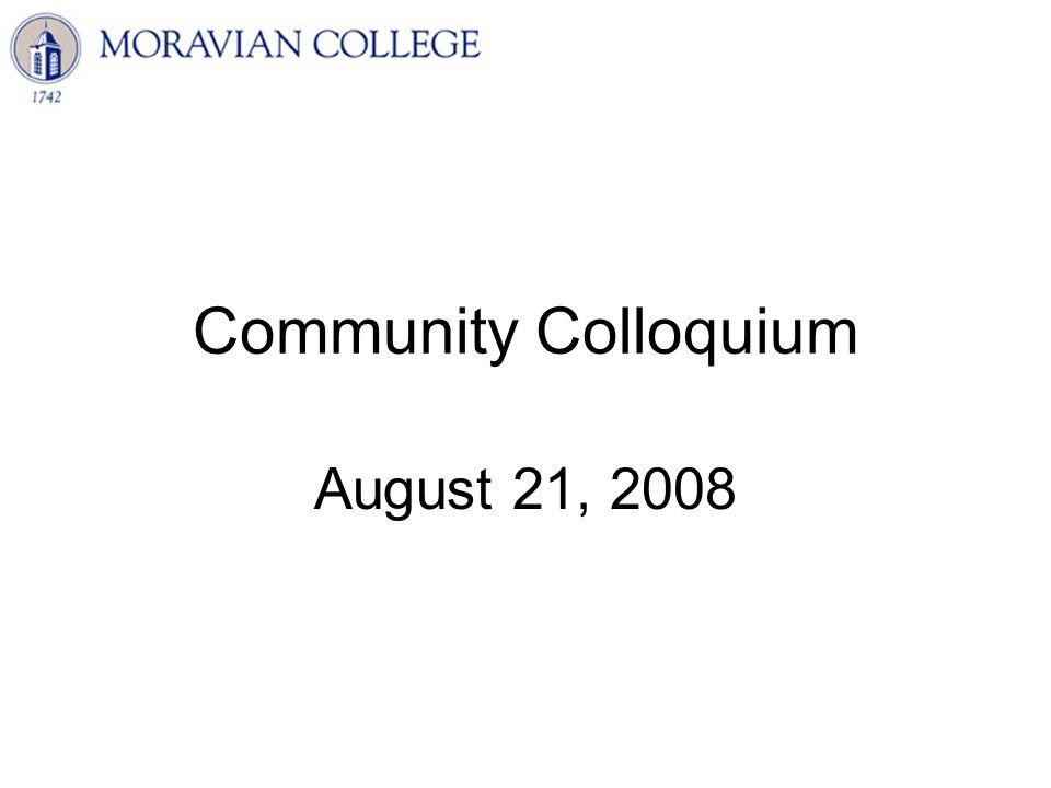 Community Colloquium August 21, 2008