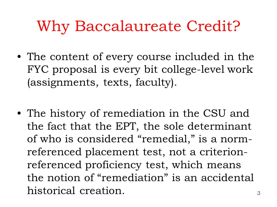 3 Why Baccalaureate Credit.