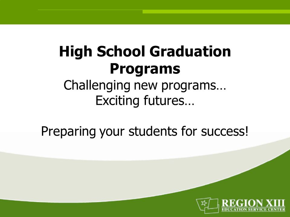 Overview  Take a look at high school graduation programs for students entering high school in 2007-08  Review the courses that your students will need to take in order to graduate  Legislation Affecting P-16 Coordination