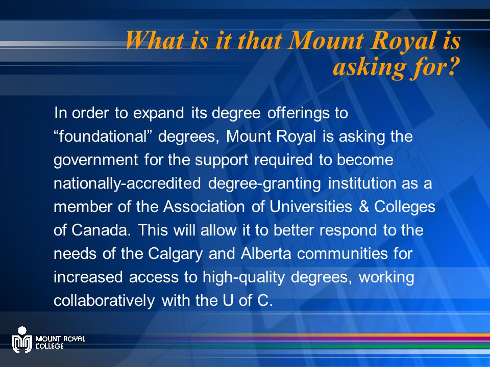 What is it that Mount Royal is asking for.