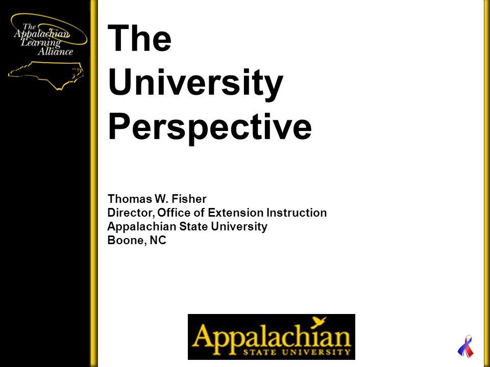 The University Perspective Thomas W.