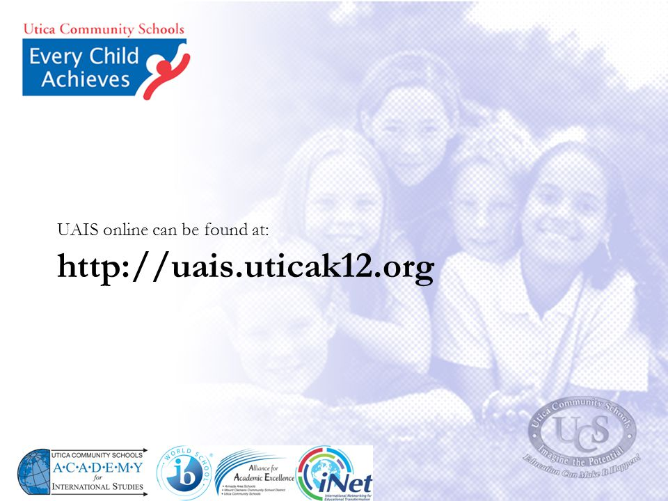 http://uais.uticak12.org UAIS online can be found at: