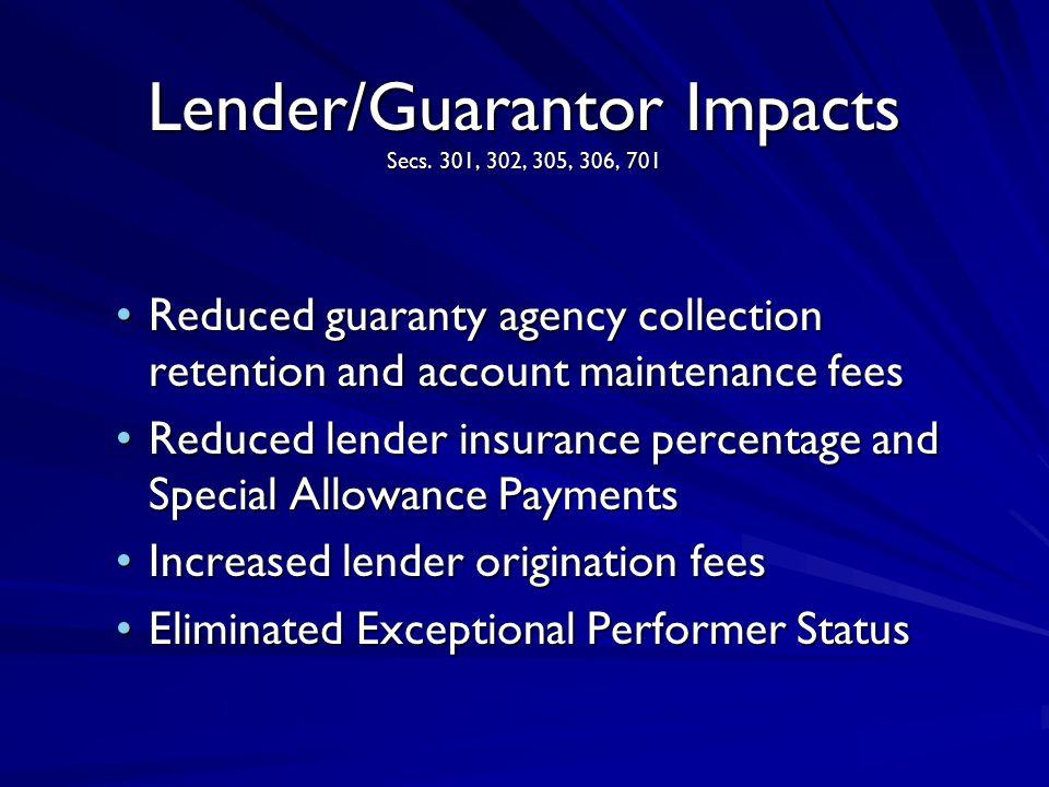 Lender/Guarantor Impacts Secs.