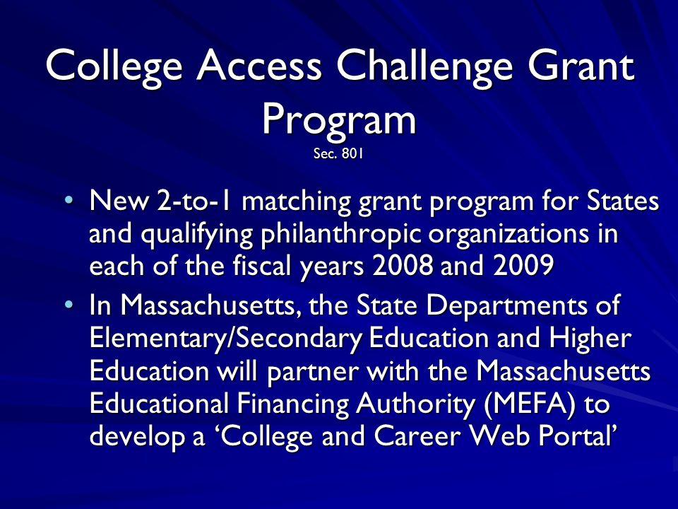 College Access Challenge Grant Program Sec.