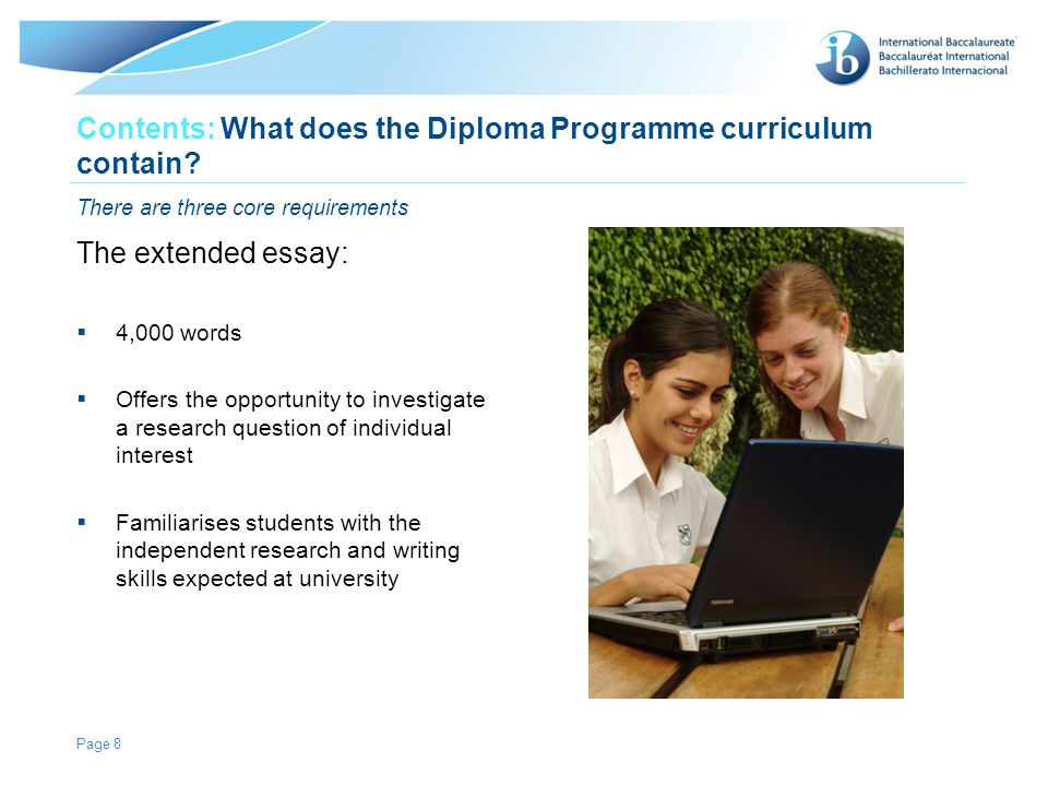 © International Baccalaureate Organization 2007 Contents: What does the Diploma Programme curriculum contain.