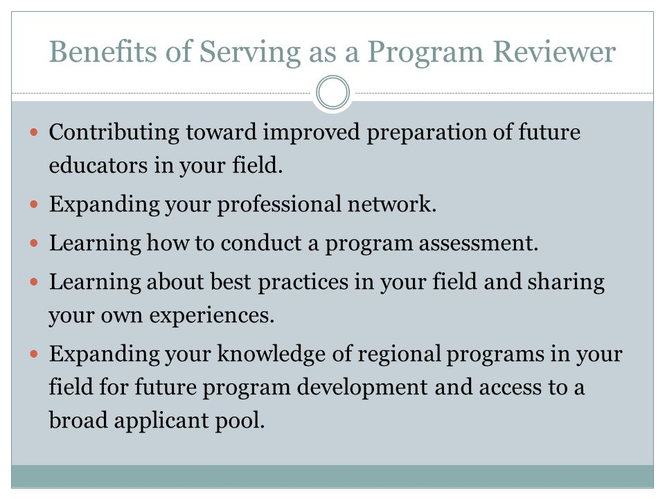 Program Approval Goals Ensure credentialing can trust fully the IHEs recommendation of candidates for certification.