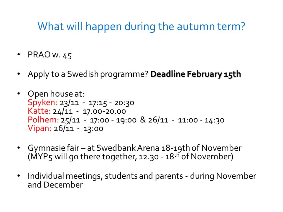 What will happen during the autumn term. PRAO w.