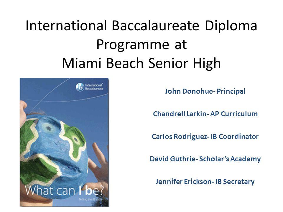 International bachelorette degree in High school? ?