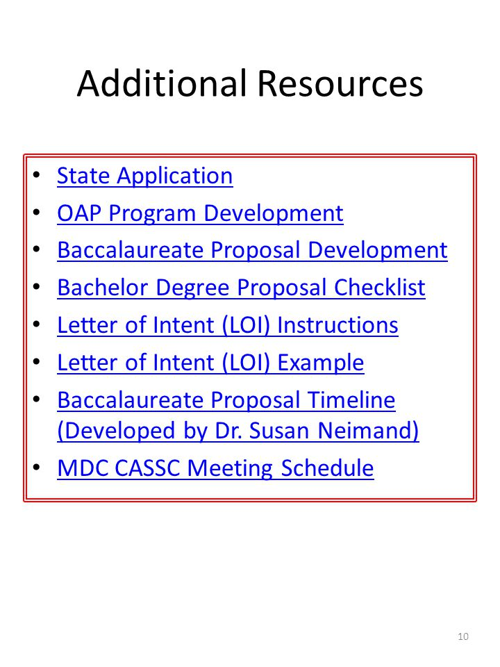 Additional Resources State Application OAP Program Development Baccalaureate Proposal Development Bachelor Degree Proposal Checklist Letter of Intent