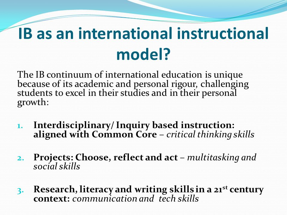 IB as an international instructional model.