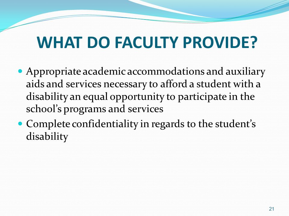 21 WHAT DO FACULTY PROVIDE.