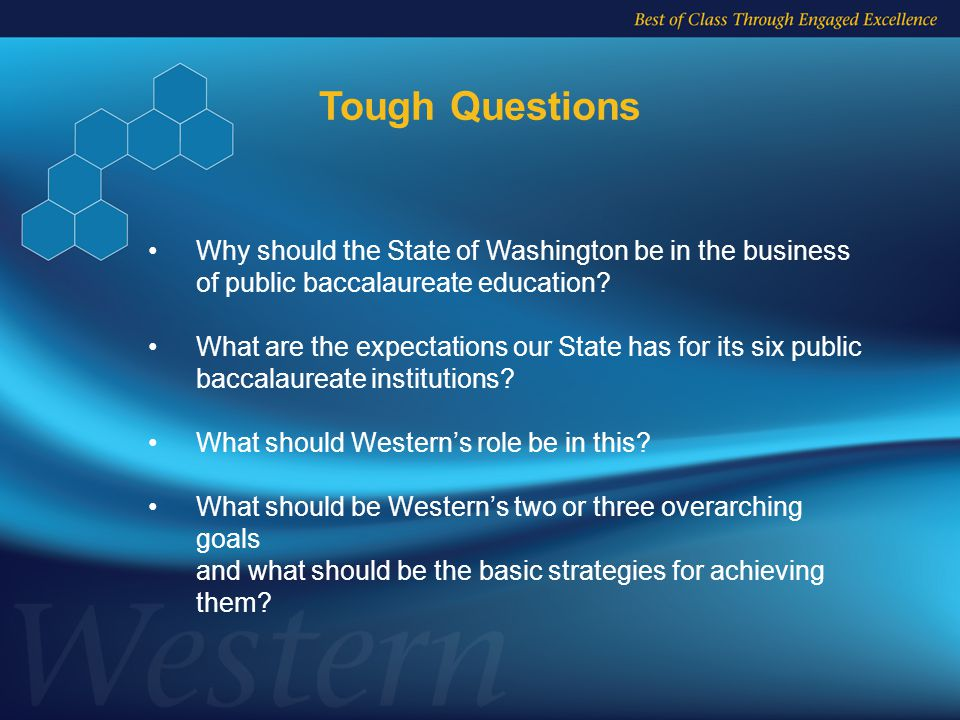 Why should the State of Washington be in the business of public baccalaureate education.