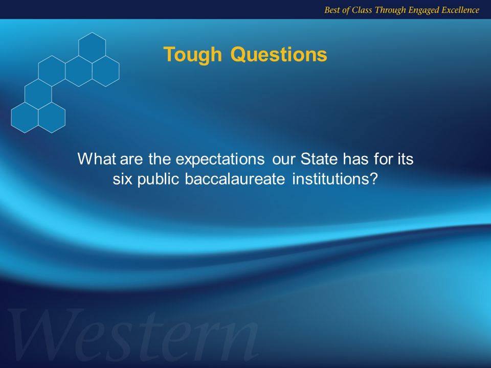 What are the expectations our State has for its six public baccalaureate institutions.