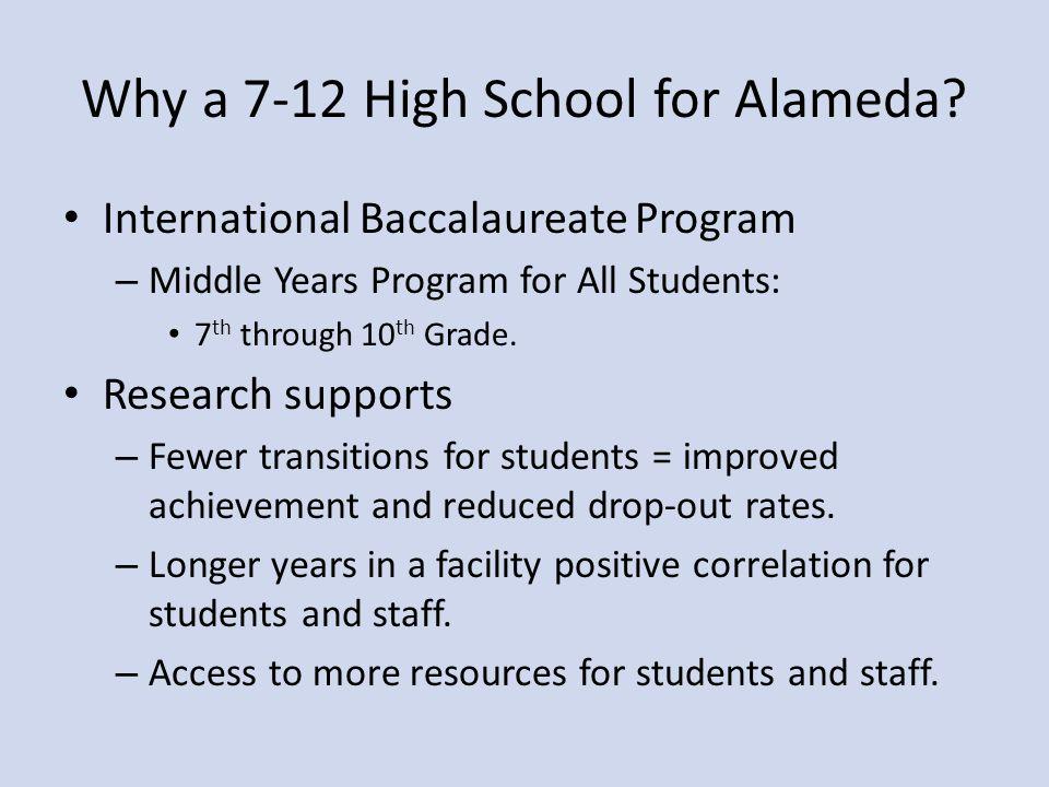 Why a 7-12 High School for Alameda.