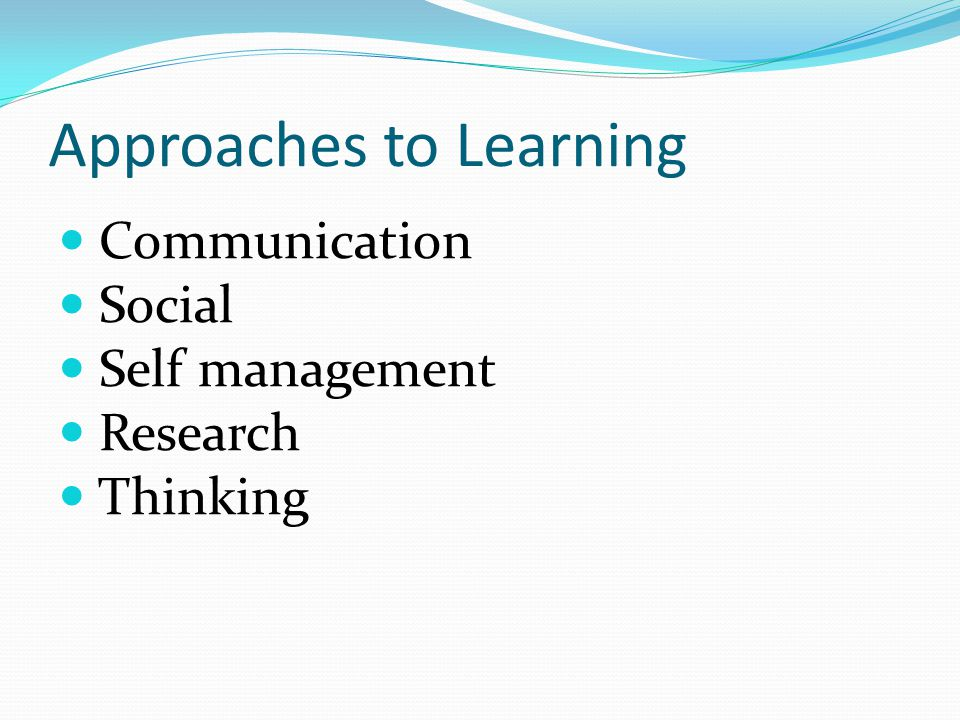 Approaches to Learning Communication Social Self management Research Thinking