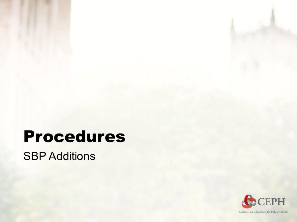 Procedures SBP Additions