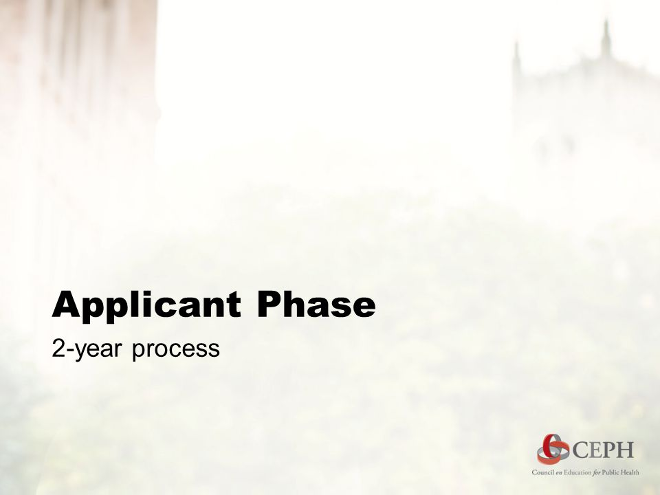 Applicant Phase 2-year process