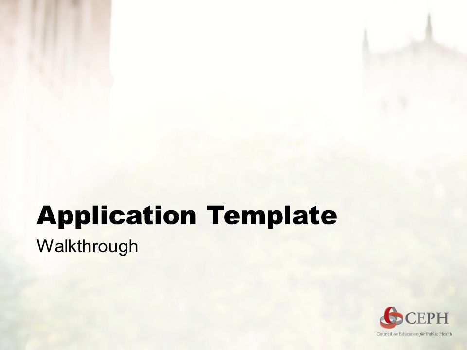 Application Template Walkthrough