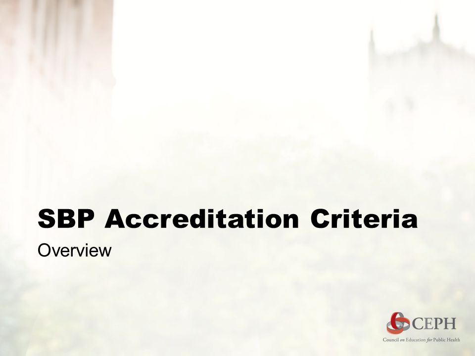 SBP Accreditation Criteria Overview