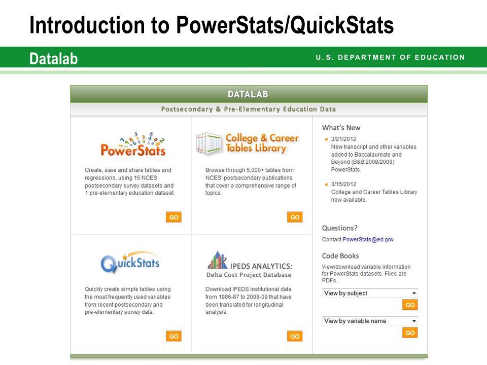 Introduction to PowerStats/QuickStats Datalab