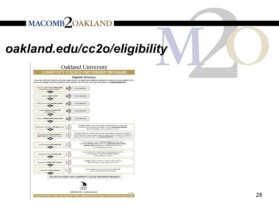 oakland.edu/cc2o/eligibility 26