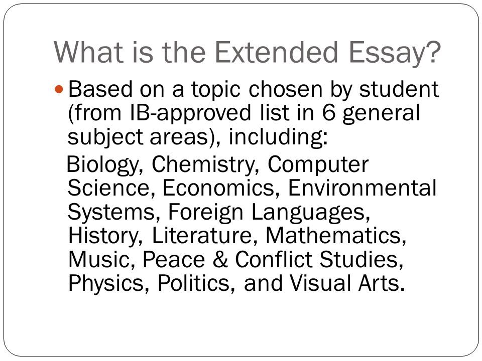 What is the Extended Essay.