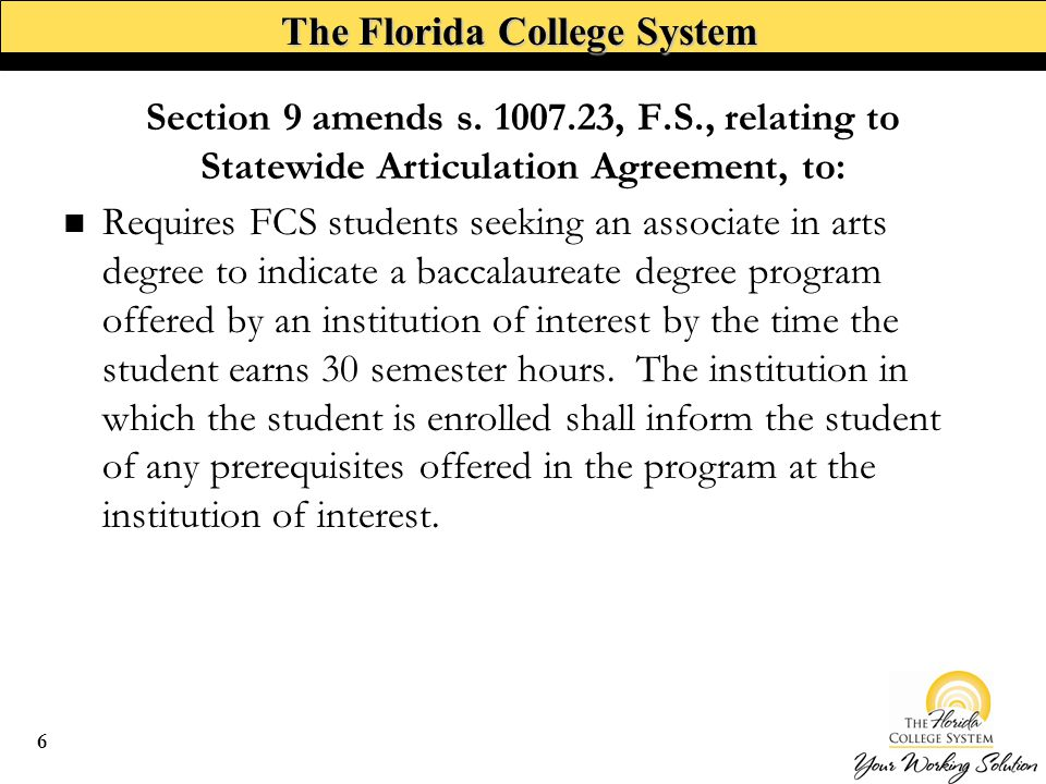 The Florida College System Requires the State Board of Education and the Board of Governors to appoint faculty committees to identify core course options.