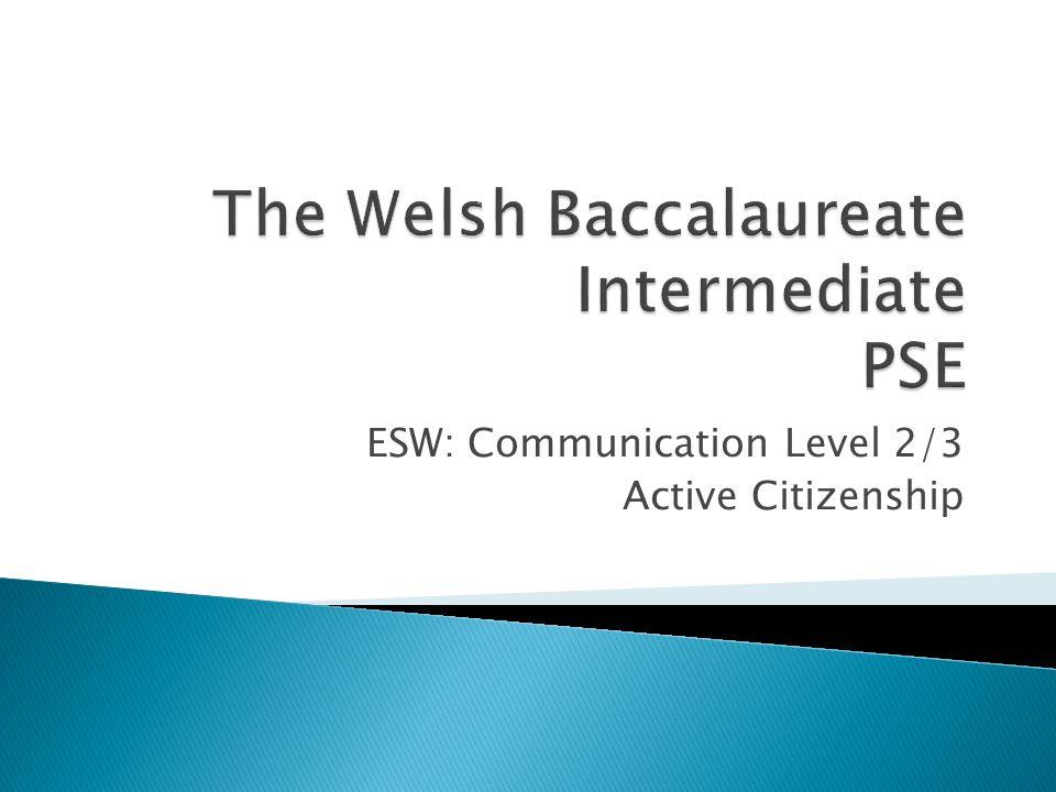 ESW: Communication Level 2/3 Active Citizenship