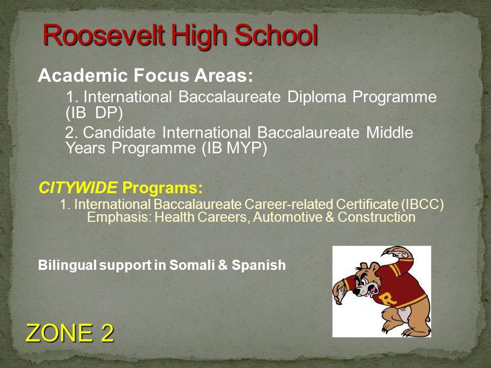 Academic Focus Areas: 1. International Baccalaureate Diploma Programme (IB DP) 2.
