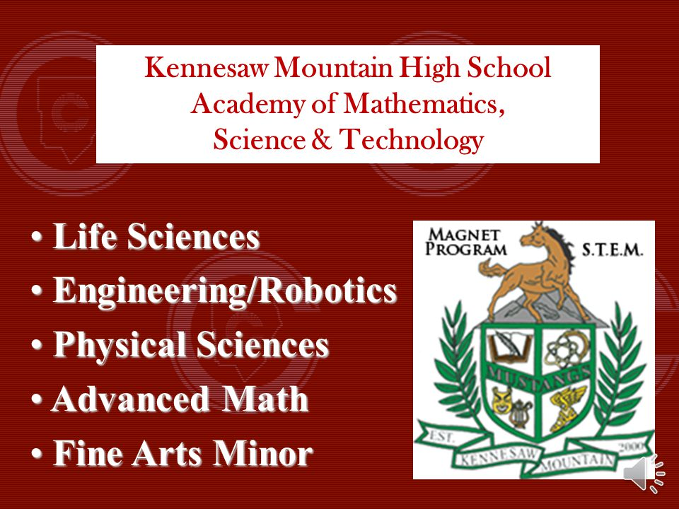 MST Curriculum far exceeds that of a traditional high school program.Biochemistry Engineering Physics Robotics Multivariable Calculus DNA/Genetics Scientific Internship Medical & Scientific Research
