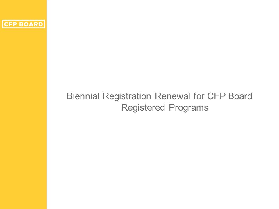 Biennial Registration Renewal for CFP Board Registered Programs