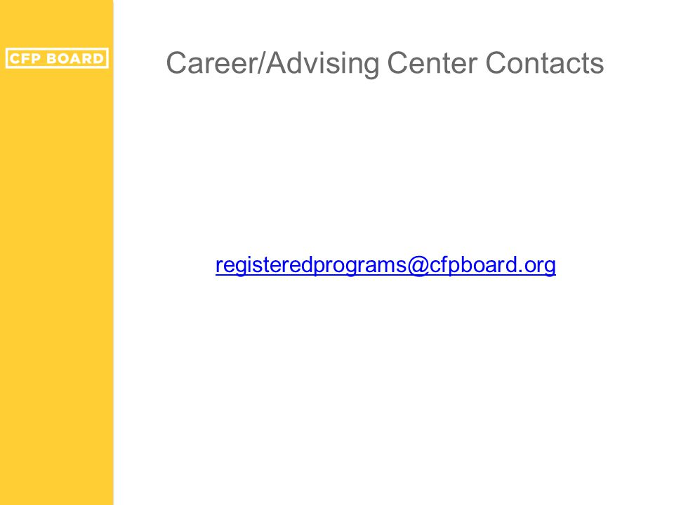 Career/Advising Center Contacts registeredprograms@cfpboard.org