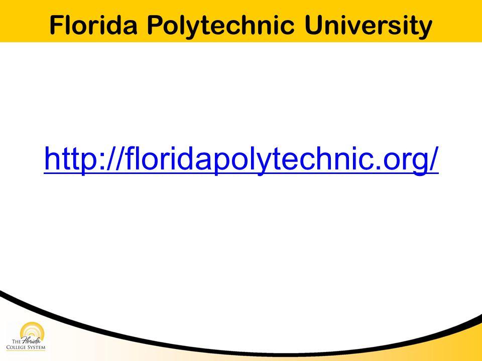 Florida Polytechnic University http://floridapolytechnic.org/