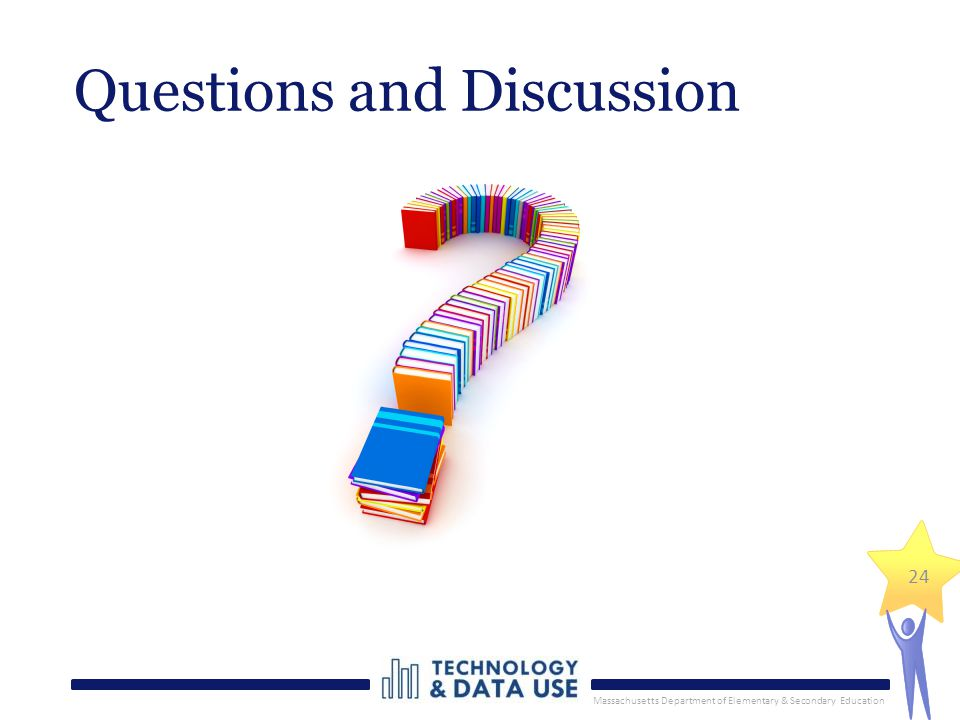 Massachusetts Department of Elementary & Secondary Education Questions and Discussion 24