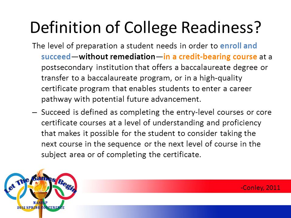 Definition of College Readiness.