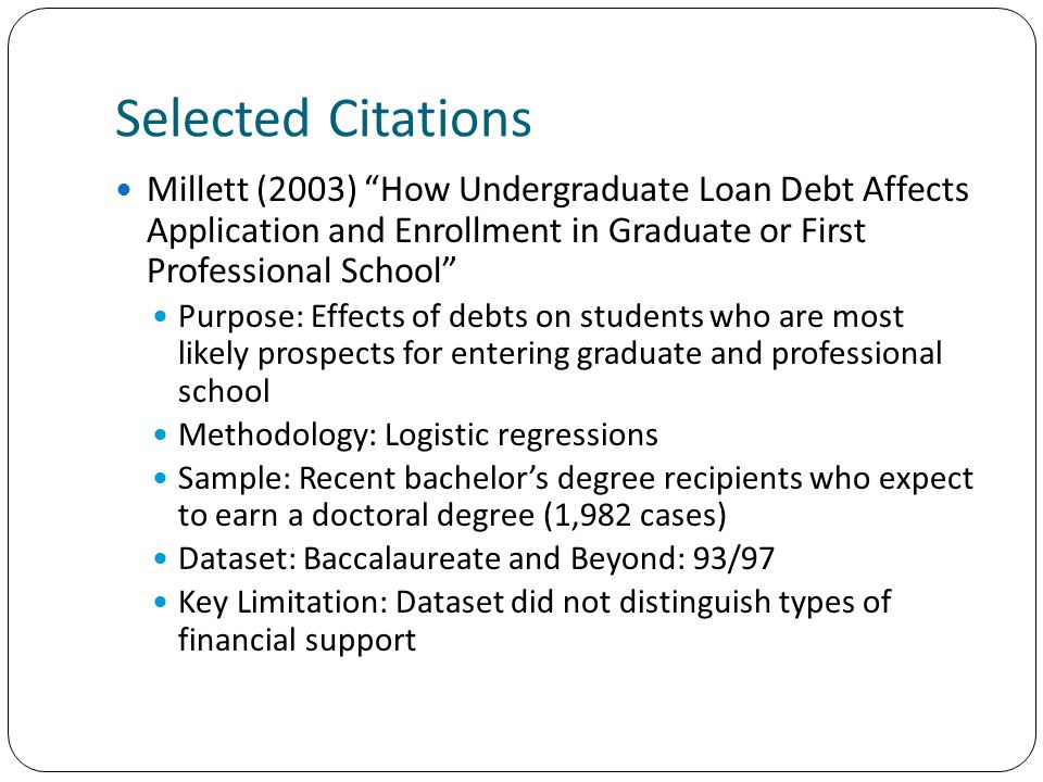 Selected Citations Malcolm & Dowd (forthcoming) College Student Debt as Opportunity or Disadvantage.