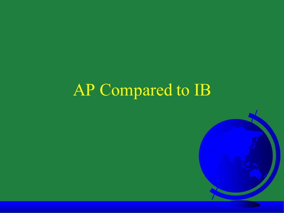 AP Compared to IB