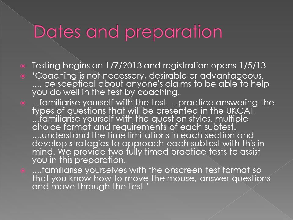  Testing begins on 1/7/2013 and registration opens 1/5/13  'Coaching is not necessary, desirable or advantageous..... be sceptical about anyone's cl