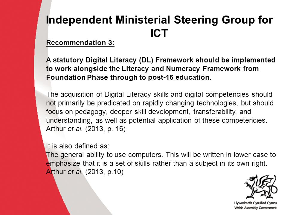 Independent Ministerial Steering Group for ICT Recommendation 3: A statutory Digital Literacy (DL) Framework should be implemented to work alongside t