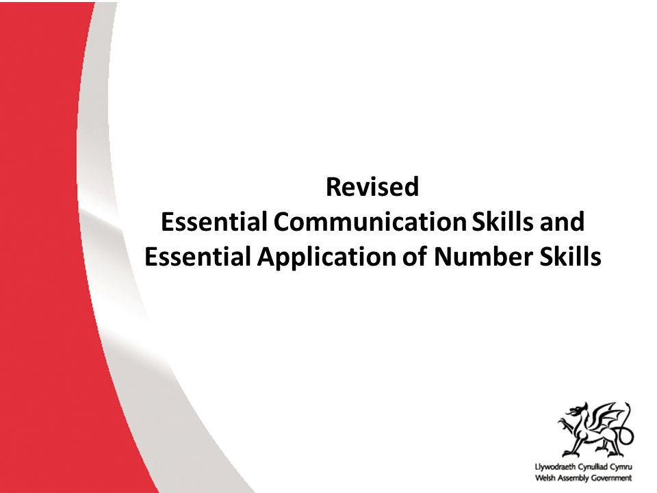 Revised Essential Communication Skills and Essential Application of Number Skills