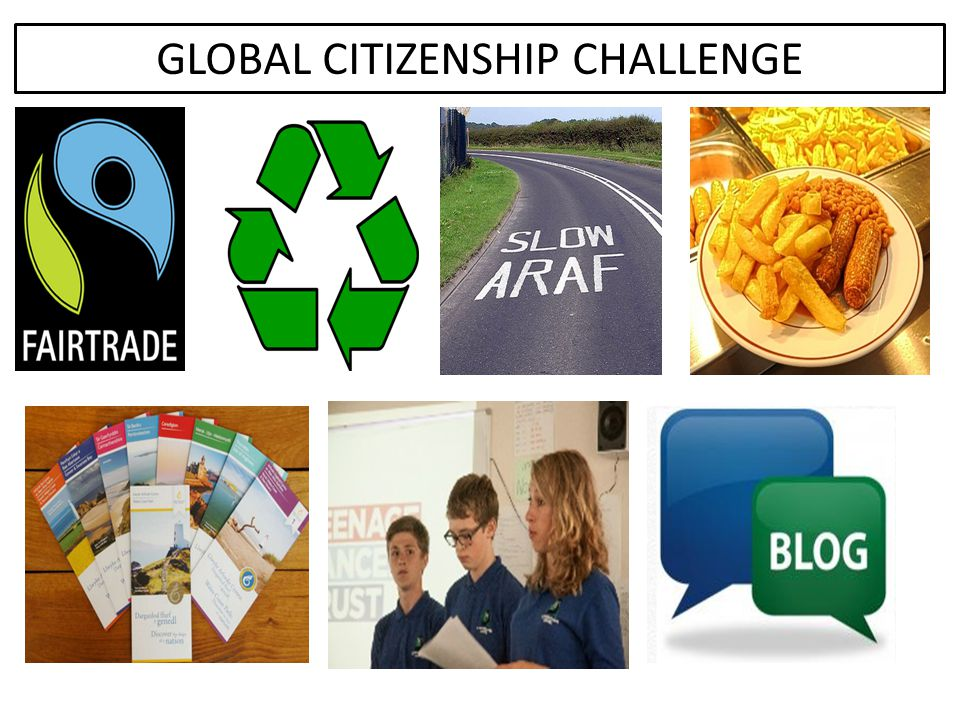 GLOBAL CITIZENSHIP CHALLENGE